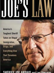 """""""Joe's Law,"""" published in 2008, is nominally by Arpaio, but was written by author Len Sherman, who works in Arpaio's office."""