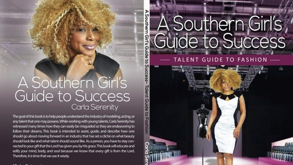 """""""Carla Serenity"""" A Southern Girl's Guide To Success"""""""