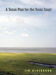A Texas Plan for the Texas Coast