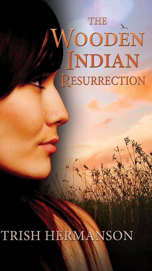"Cover of Trish Hermanson's new novel ""The Wooden Indian Resurrection"" based in South Dakota."