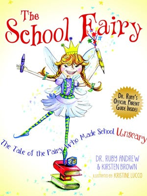 """The School Fairy"" was written by Kirsten Brown and Dr. Ruby Andrew."