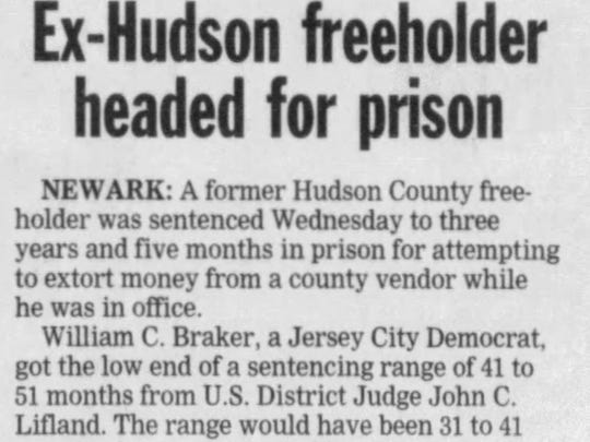 The longtime Hudson County freeholder and former Jersey City police official William C. Braker was charged with extorting bribes in December 2002