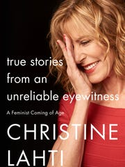 Christine Lahti's memoir 'True Stories from an Unreliable Eyewitness'