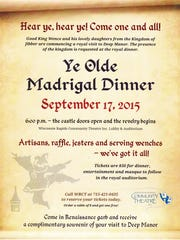 The Wisconsin Rapids Community Theatre will host a madrigal dinner fundraiser on Sept.  17.