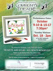 """The """"Art of Murder"""" will be staged by the Wisconsin Rapids Community Theatre on Oct. 9, 10, and 15 to 18."""