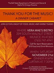 Cabaret fundraising event for scholarships for Ball State's Dept. of Theatre and Dance will take place at Vera Mae's Bistro (207-209 S Walnut St.) on Saturday, Nov. 21.