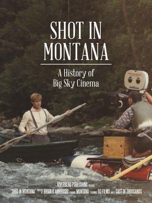 """Shot in Montana: A History of Big Sky Cinema"""