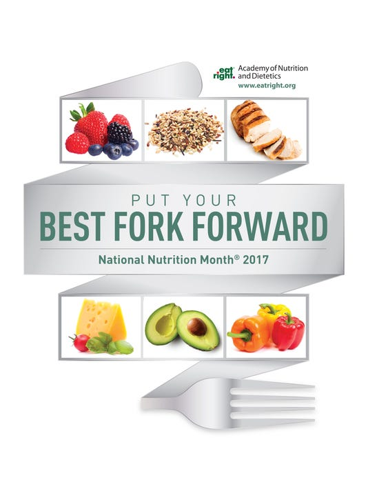 Put Your Best Fork Forward Its National Nutrition Month