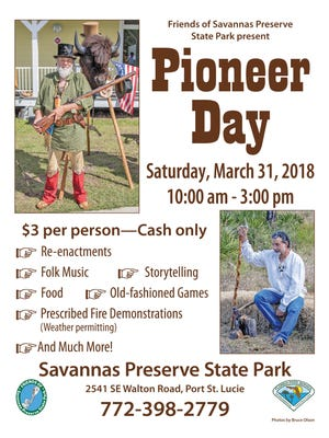 Take a step back in time during the annual Pioneer Day Festival from 10 a.m. to 3 p.m.March 31, sponsored by the Friends of Savannas Preserve State Park.