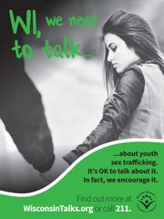 The Wisconsin Department of Children and Families has launched a public awareness campaign about youth sex trafficking.