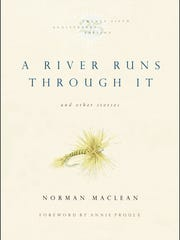 """""""A River Runs Through It and Other Stories."""""""
