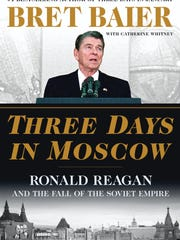 """Bret Baier's latest book, """"Three Days In Moscow,"""" published May 15, 2018."""