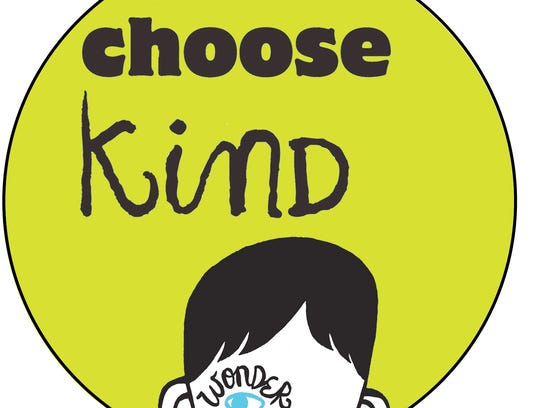"""Choose kind"" is one of the messages of ""Wonder,"" a"
