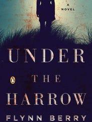 'Under the Harrow' by Flynn Berry