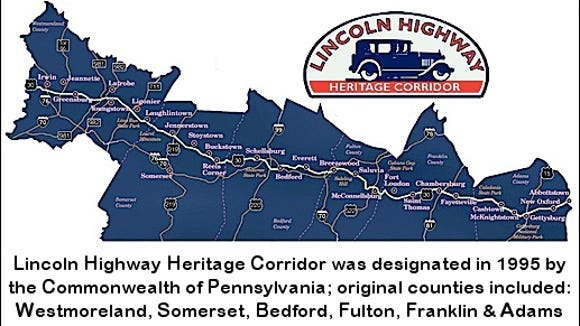 Map of the Lincoln Highway Heritage Corridor, which was designated in 1995 by the Commonwealth of Pennsylvania; original counties included: Westmoreland, Somerset, Bedford, Fulton, Franklin and Adams.