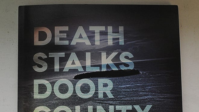 """Death Stalks Door County'' by Patricia Skalka"
