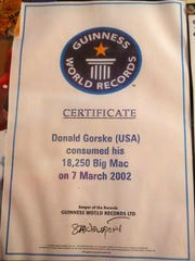 Don Gorske's Guinness World Records certificate from his 18,250th Big Mac eaten on March 7, 2002. Guinness was in Fond du Lac Friday August 4, 2017 to do a Facebook Live stream of Gorske. Doug Raflik/USA TODAY NETWORK-Wisconsin