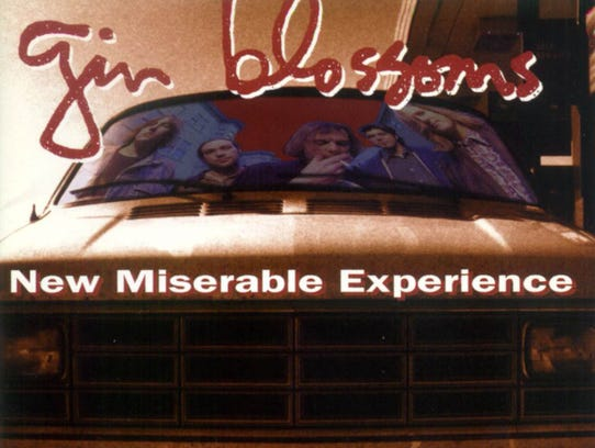 "The Gin Blossoms' breakout, ""New Miserable Experience"""