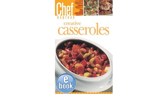 creative casseroles