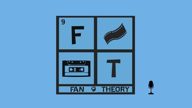 Fan Theory Podcast