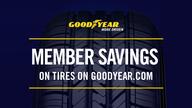 Member Savings on Tires on Goodyear.com