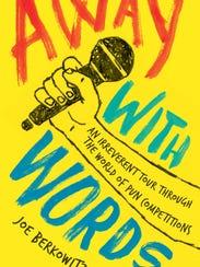 """""""Away With Words"""" by Joe Berkowitz"""