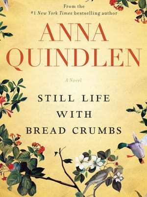 """""""Still Life with Bread Crumbs"""" by Anna Quindlen"""