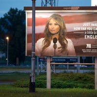 They said Melania Trump was the face of success. She made them take down billboards with her face.