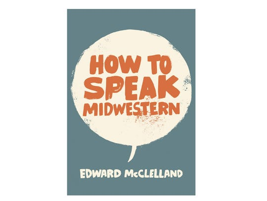 Do you speak Midwestern?