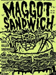 A file photo of a poster advertising Maggot Sandwich to play at the Handlerbar.