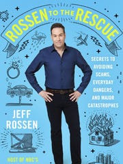"""""""Rossen to the Rescue"""" by Jeff Rossen."""