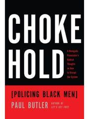 """Paul Butler's book, """"Chokehold,"""" reveals the harsh"""