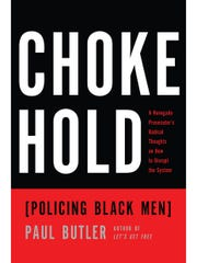 "Paul Butler's book, ""Chokehold,"" reveals the harsh"