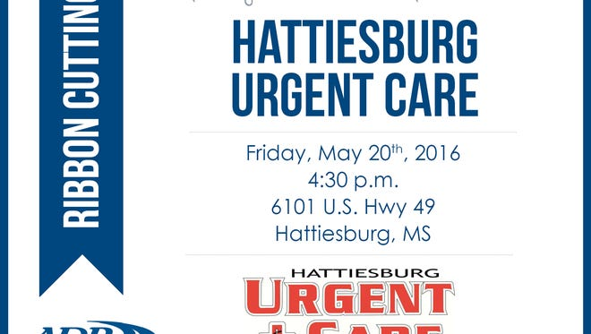 Hattiesburg Urgent Care will hold a ribbon cutting May 20.