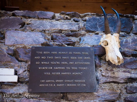 A plaque that hung on the wall outside Sperry Chalet displays a quote from Kay Luding, Sperry Chalet manager in 1981.