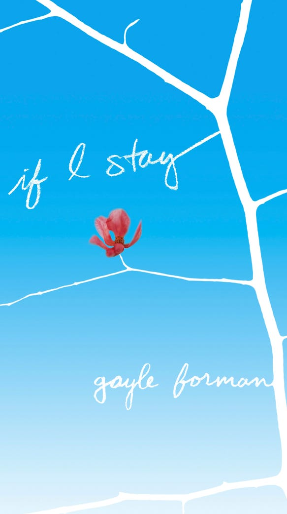 The cover of 'If I Stay' by Gayle Forman.