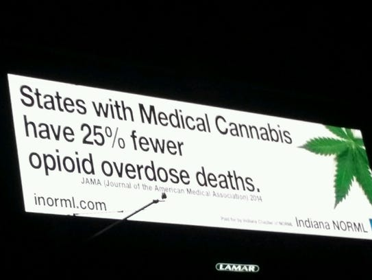 Indiana NORML posted a billboard on I-70, touting medical