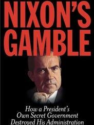 """Nixon's Gamble"" by Ray Locker"