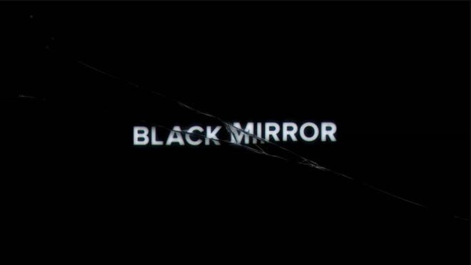 """Black Mirror"" is a British TV show available on Netflix."