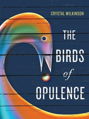 Crystal Wilkinson won the 2016 Ernest J. Gaines Award for Literary Excellence for her novel The Birds of Opulence (University Press of Kentucky).