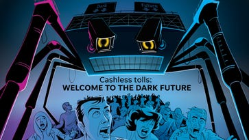 Cashless tolls: Welcome to the dark future