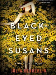"Julia Heaberlin's new book ""Black-Eyed Susans"" has drawn raves."