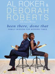 'Been There, Done That' by Al Roker and Deborah Roberts