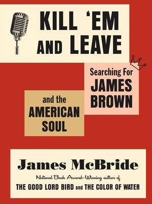 'Kill 'Em and Leave' by James McBride