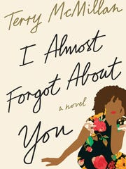 I Almost Forgot About You Book by Terry McMillan