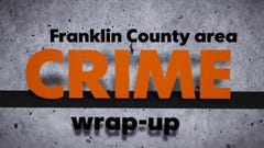 Here's the latest crime in Franklin Co.