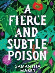 'A Fierce and Subtle Poison' by Samantha Mabry