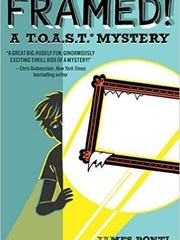 'Framed! A T.O.A.S.T Mystery' by James Ponti