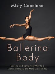 "This cover image released by Grand Central Publishing shows, ""Ballerina Body: Dancing and Eating Your Way to a Leaner, Stronger, and More Graceful You,"" by Misty Copeland."