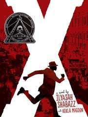 """""""X: A Novel,"""" written by Ilyasah Shabazz, co-authored by young adult writer Kekla Magoon, is a fictionalized version of the life of a young Malcolm X, then Malcolm Little, who lived in Lansing and Mason from 1928-1940."""